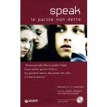 Speak. Le parole non dette. Con DVD